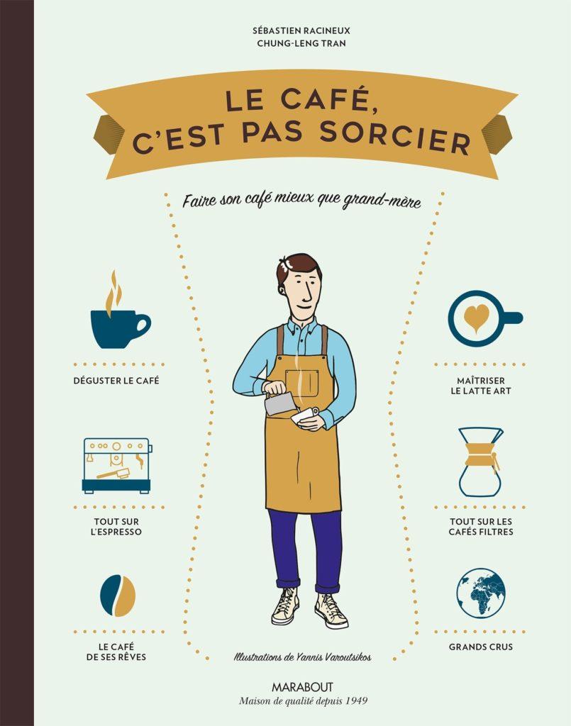 """Couverture du livre """"Le café, c'est pas sorcier""""."""