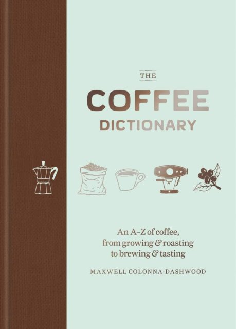 Couverture d'ouvrage : The Coffee Dictionary *