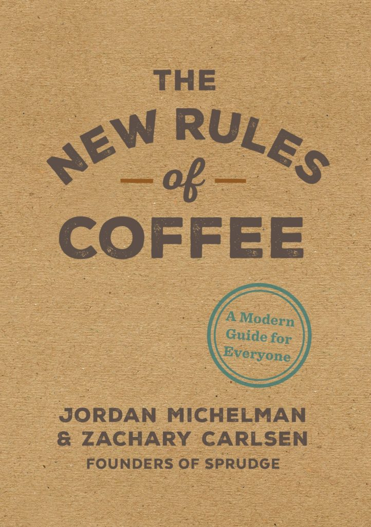 Couverture du livre « The New Rules of Coffee »