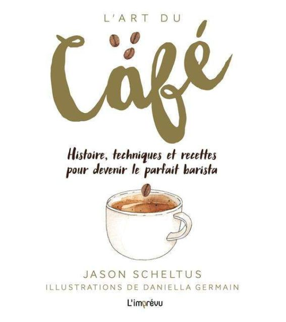 Couverture du livre « L'art du café »