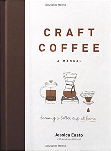 Couverture d'ouvrage : Craft Coffee: A Manual